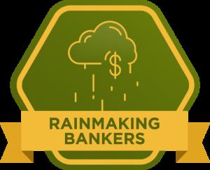 Rainmaking Bankers